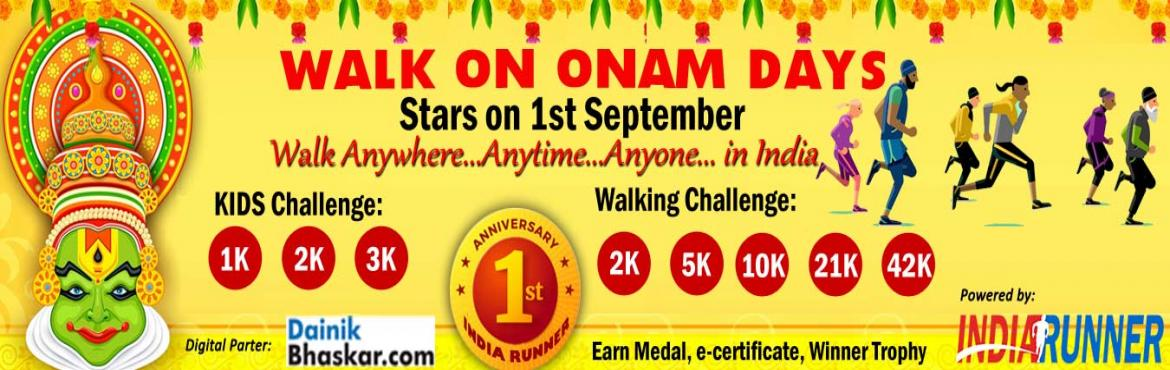 <h2>Walk on Onam Days Starts on Ist September 2019 </h2>