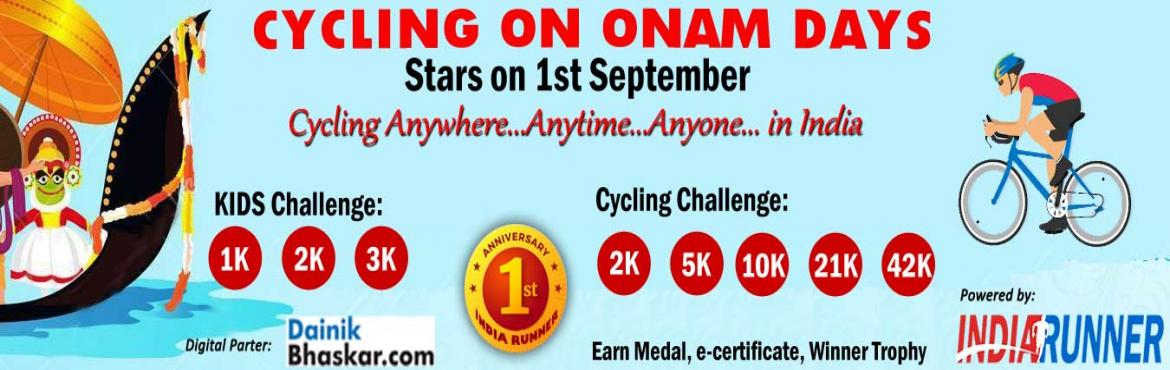 <h2>Cycling on Onam Days Starts from Ist September 2019 </h2>