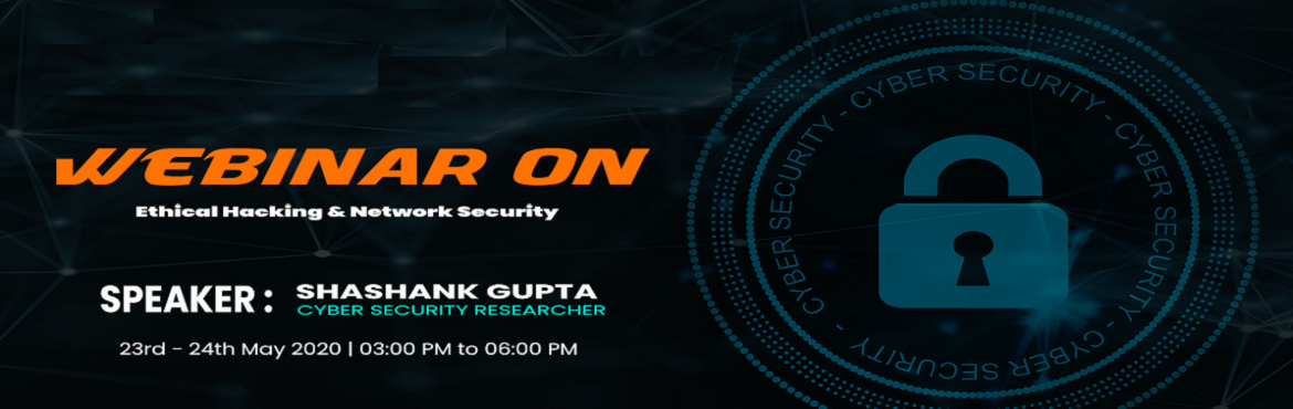 <h2>Experts Webinar On Ethical Hacking by Shashank Gupta</h2>