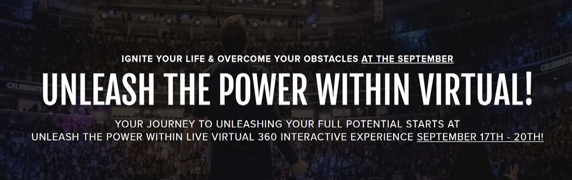 <h2>UNLEASH THE POWER WITHIN - VIRTUAL</h2>