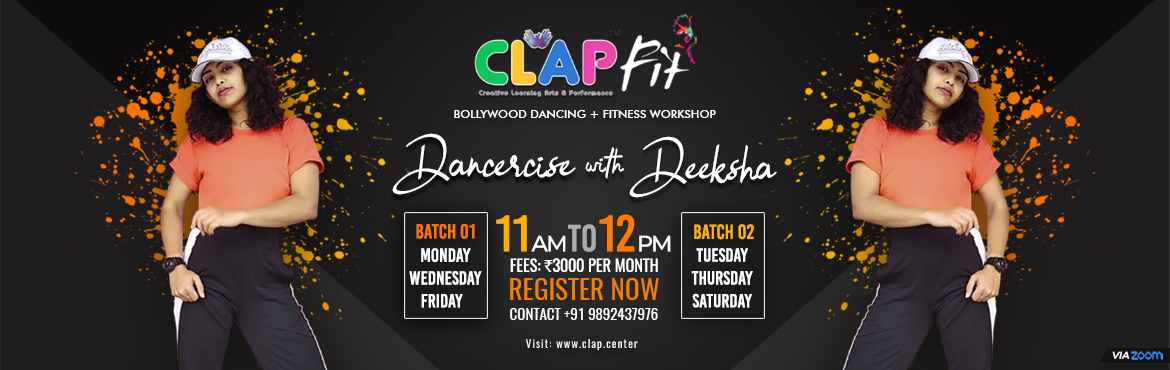 <h2>CLAP FIT  DANCERCISE WITH DEEKSHA</h2>