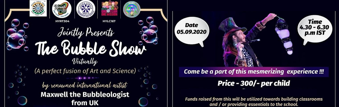 <h2>MAXWELL BUBBLE SHOW  by GEMS THE ART OF LEARNING SCIENCE</h2>
