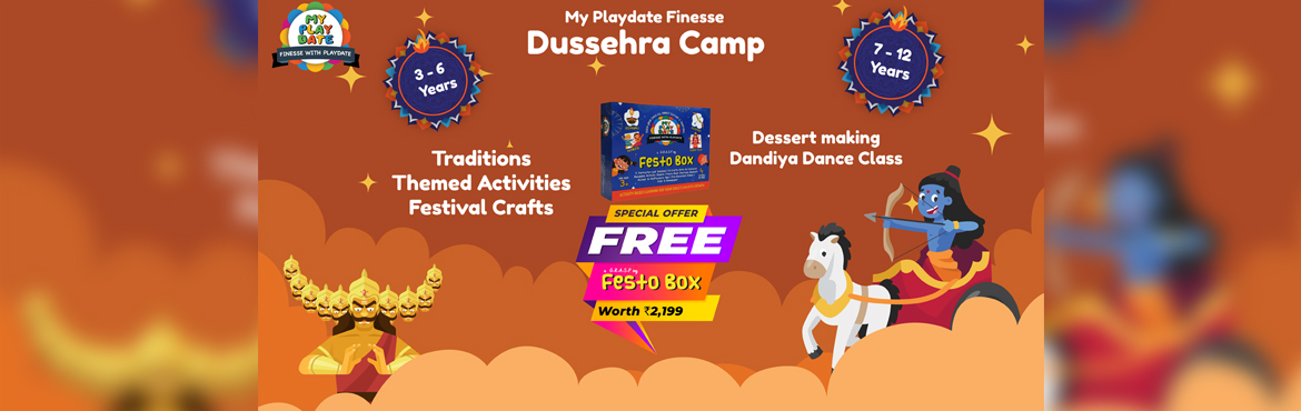 <h2>My Playdate Finesse Dussehra Camp</h2>