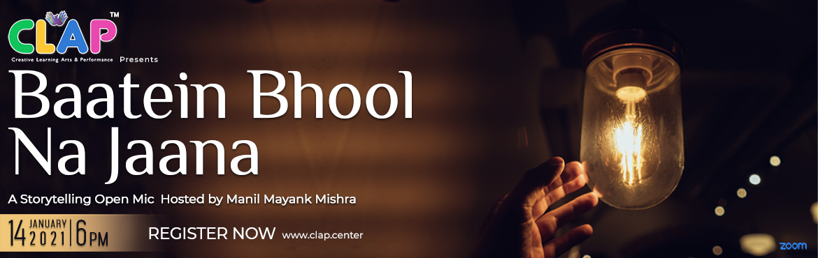 <h2>Baatein Bhool Na Jaana Storytelling Open Mic with Manil Mayank Mishra</h2>